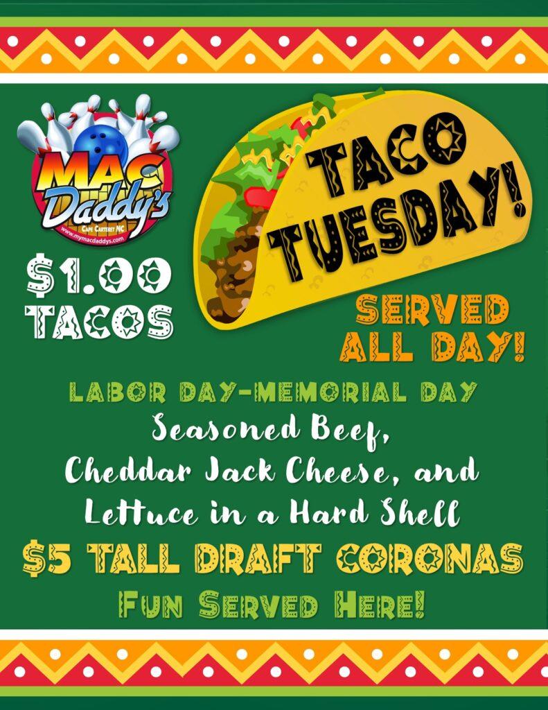 Taco Tuesday! $1.00 Tacos - Labor Day through Memorial Day