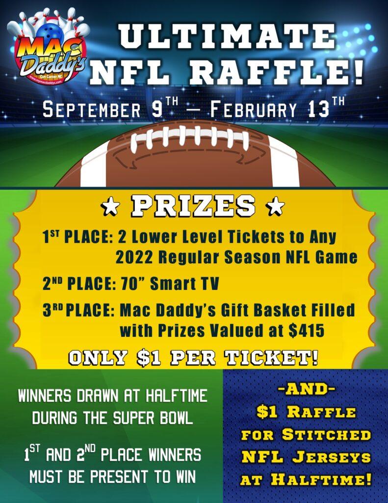 Super Bowl Raffle - Sept 9, 2021 - Feb 13, 2022